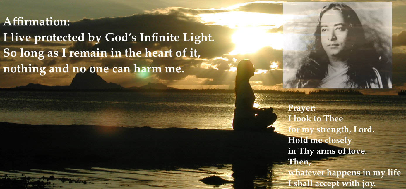 I live protected by God's inifinite Light. So long as I remain in the heart of it, Nothing and no one can harm me.